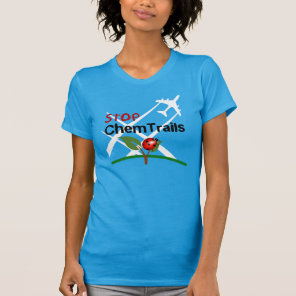 Stop Chemtrails Lady Bug Ecocide T-Shirt