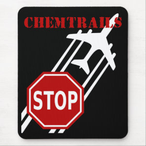 Stop chemtrails mouse pad