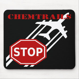 Stop chemtrails mouse pads