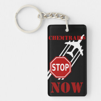 Stop chemtrails Now Keychain