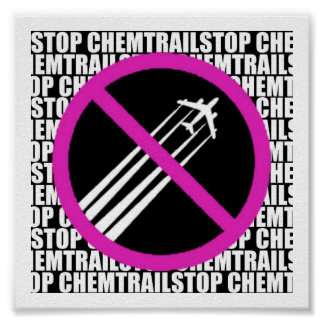 Stop Chemtrails! Posters