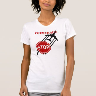 Stop Chemtrails T Shirts