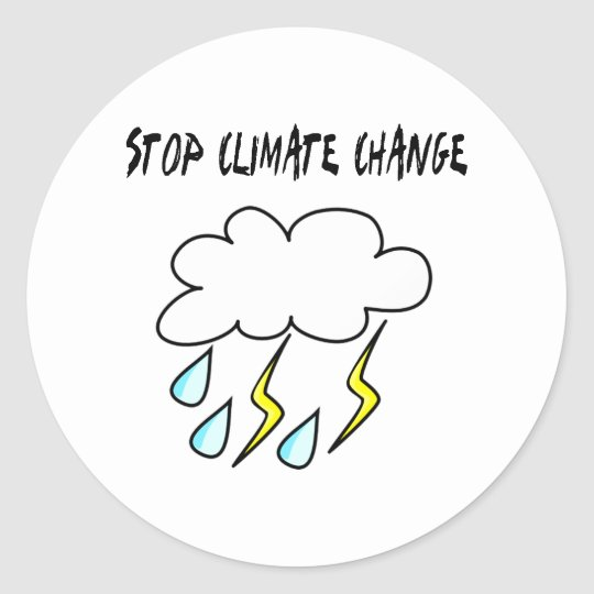 Stop climate Change! Ecology products! Classic Round Sticker