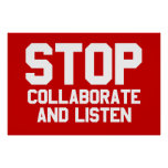 stop collaborate and listen posters