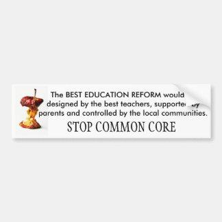 STOP COMMON CORE School Reform Car Bumper Sticker