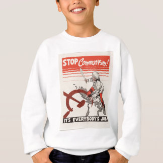 Stop Communism Propaganda Apparel Sweatshirt