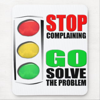 Stop Complaining Mouse Pad