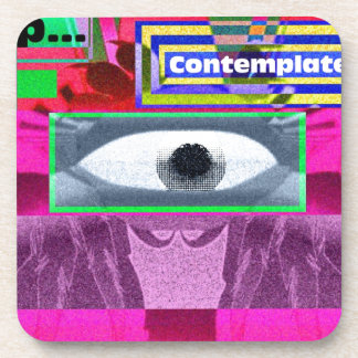 Stop contemplate drink coasters