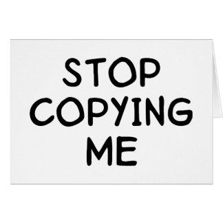 Stop Copying Me Card