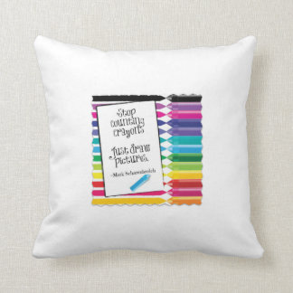 "Stop Counting Crayons 16""x16"" Throw Pillow"