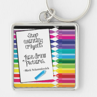 Stop Counting Crayons Large Square Keychain