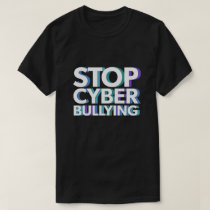 Stop Cyber Bullying Shirt