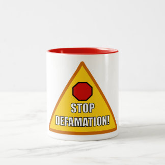 STOP DEFAMATION Two-Tone COFFEE MUG