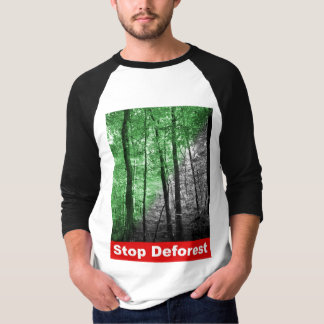 Stop Deforest T-Shirt