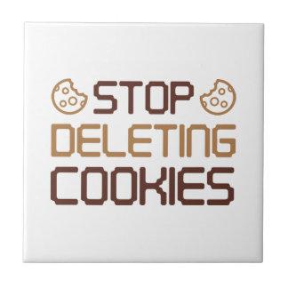 Stop Deleting Cookies Ceramic Tile