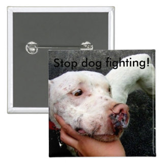 Stop dog fighting! button