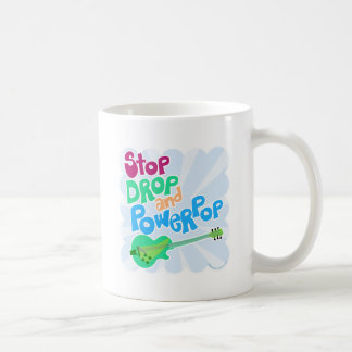 Stop Drop and Powerpop! Coffee Mug