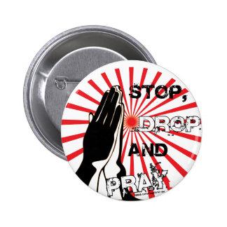 Stop, Drop, And Pray Pinback Button