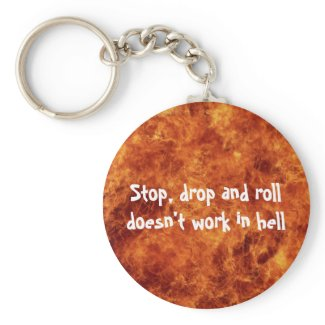 Stop, drop and roll Keychain keychain