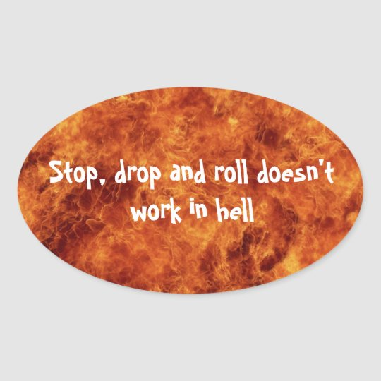 Stop, drop and roll Oval Stickers