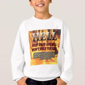 Stop Drop & Roll Sweatshirt