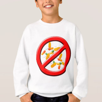 Stop Drugs! Sweatshirt