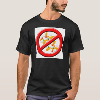 Stop Drugs! T-Shirt