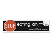 STOP EATING ANIMALS BUMPER STICKER