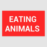 STOP EATING ANIMALS STOP SIGN STICKER