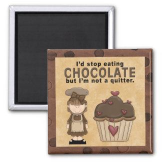 Stop Eating Chocolate Magnet