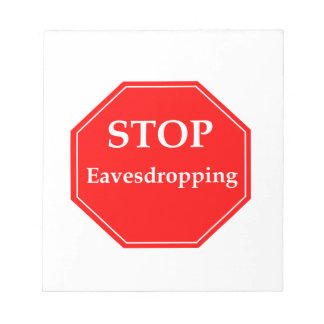 Stop Eavesdropping Notepad