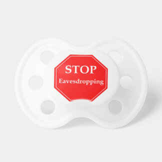 Stop Eavesdropping Pacifier