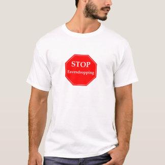 Stop Eavesdropping T-Shirt