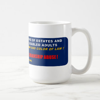 Stop Elder Abuse and Guardianship Abuse Coffee Cup