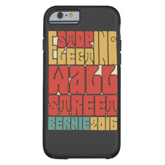 Stop Electing Wall Street Tough iPhone 6 Case