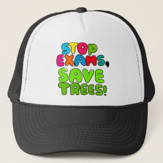 Stop Exams, Save Trees Trucker Hat