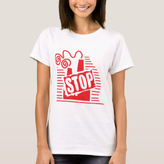 STOP FACTORY POLLUTION RED LOGO CAUSES ENVIRONMENT T-Shirt