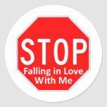 Stop Falling In Love Round Stickers