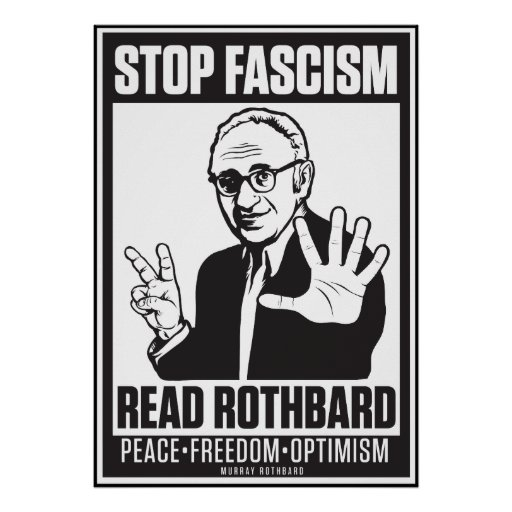 Stop Fascism: Read Rothbard Print