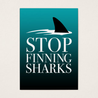 STOP FINNING SHARKS BUSINESS CARD