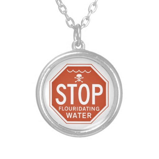 STOP FLUORIDATING WATER -fluoride/activism/protest Round Pendant Necklace