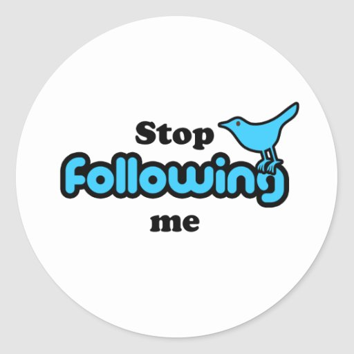 Stop following me classic round sticker
