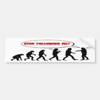 stop following me funny evolution bumper sticker