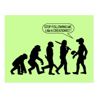 Stop following me, I'm a Creationist! Post Card