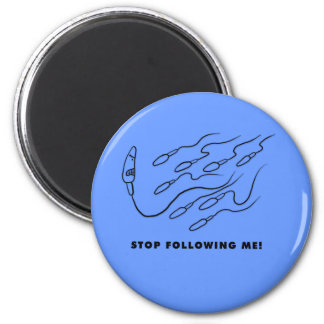 Stop Following me! Magnet