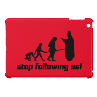 Stop following us! case for the iPad mini