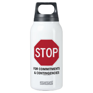 Stop For Commitments & Contingencies (Stop Sign) Insulated Water Bottle