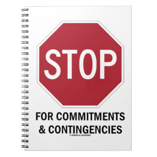 Stop For Commitments Contingencies Stop Sign Note Book