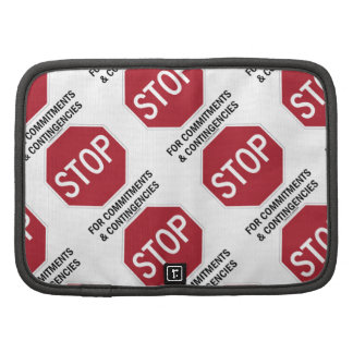 Stop For Commitments Contingencies Stop Sign Organizer