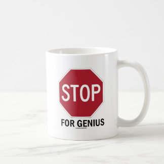 Stop For Genius (Stop Sign) Classic White Coffee Mug